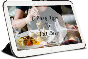 5 Easy Tips to Eat Less