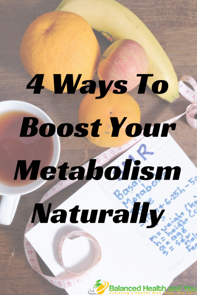 4 Ways to Boos Your Metabolism Naturally