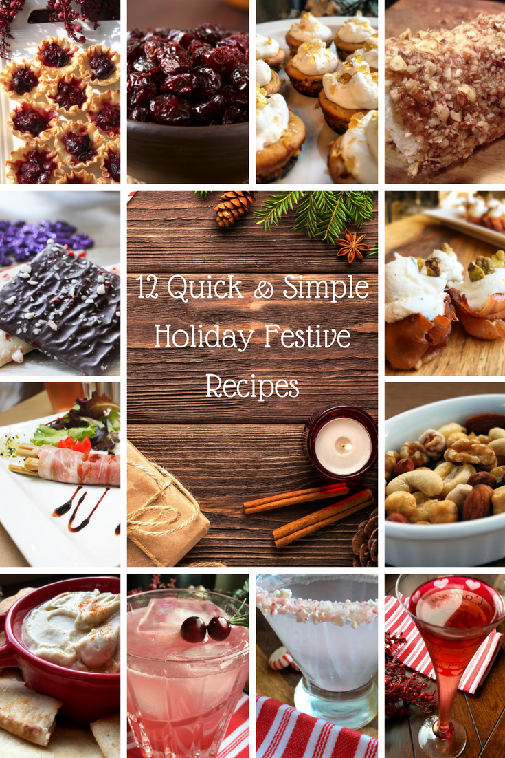 12 Quick and Simple Holiday Festive Recipes