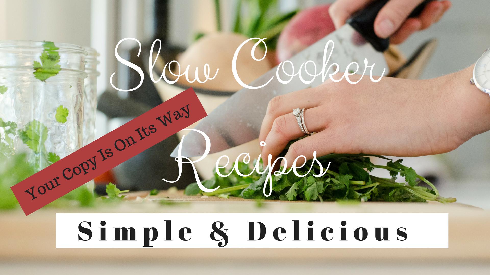 Slow Cooker Recipes Confirmation www.balancedhealthandyou.com