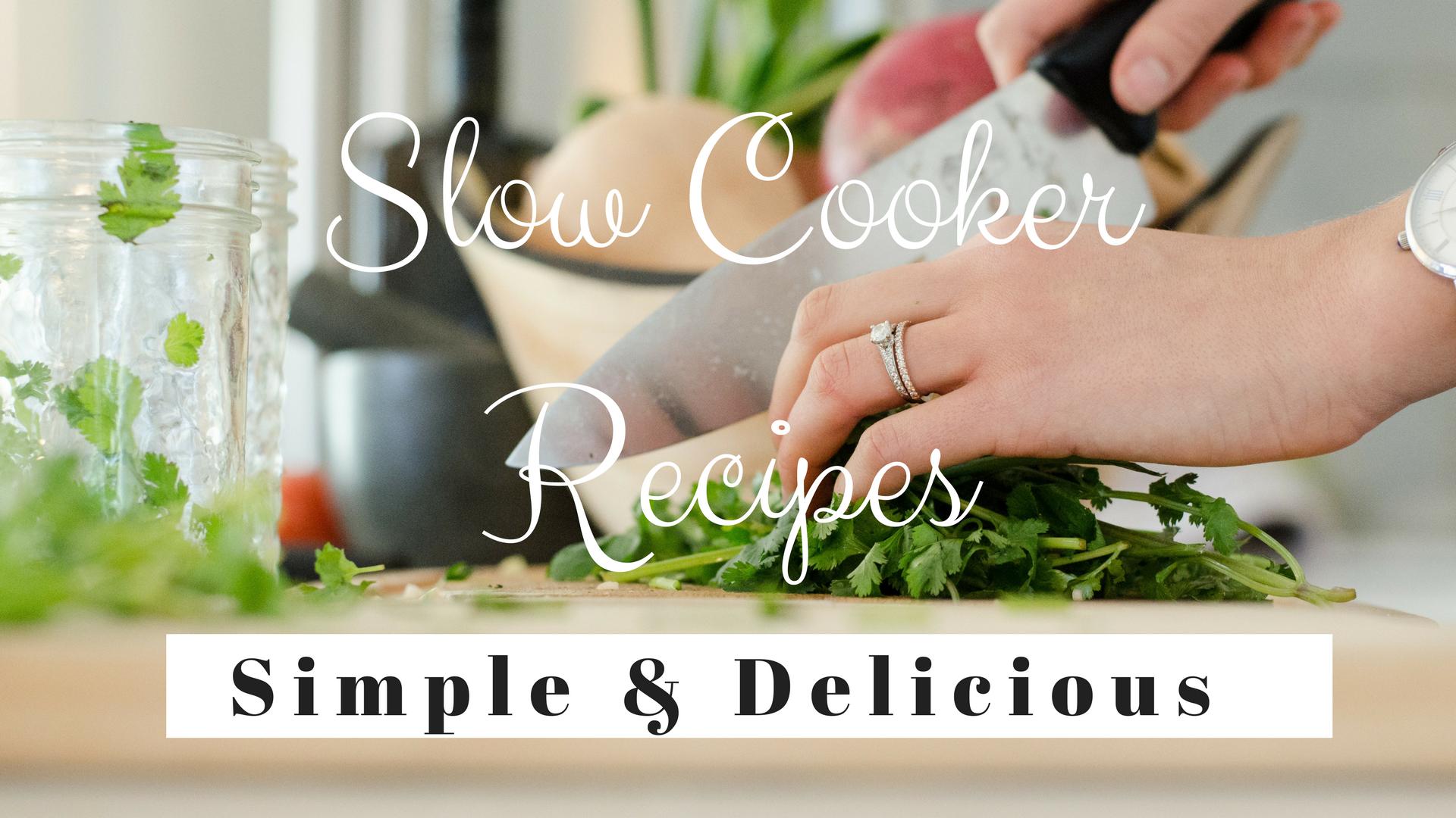 Slow Cooker Recipes www.balancedhealthandyou.com