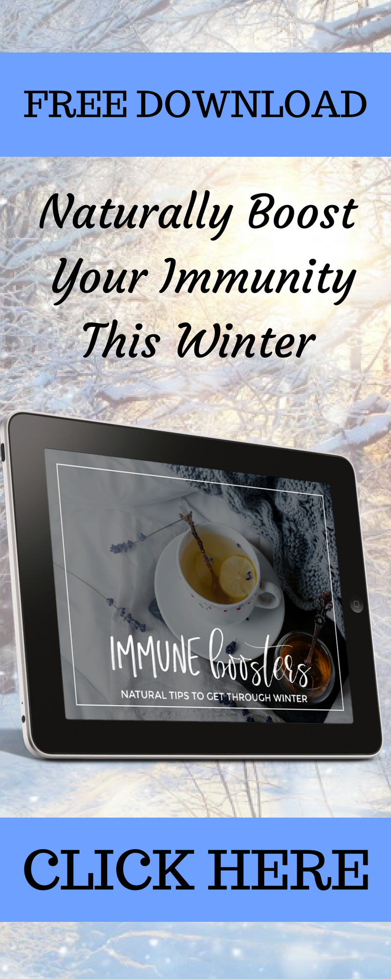 Naturally Boost Your Immunity This Winter