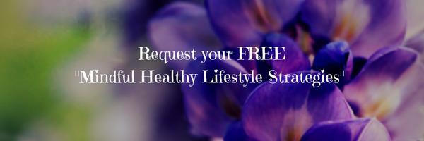 Mindful Health Lifestyle Strategies
