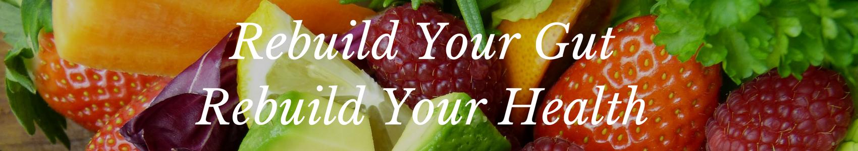 Restore Your Gut in 8 Weeks