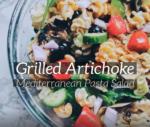 Grilled Artichoke Pasta Salad