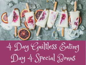 Guiltless Eating Bonus