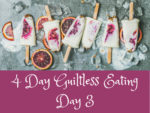 Guiltless Eating Day 3