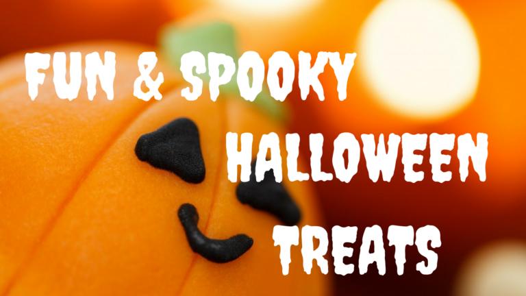 Fun & Spooky Treats
