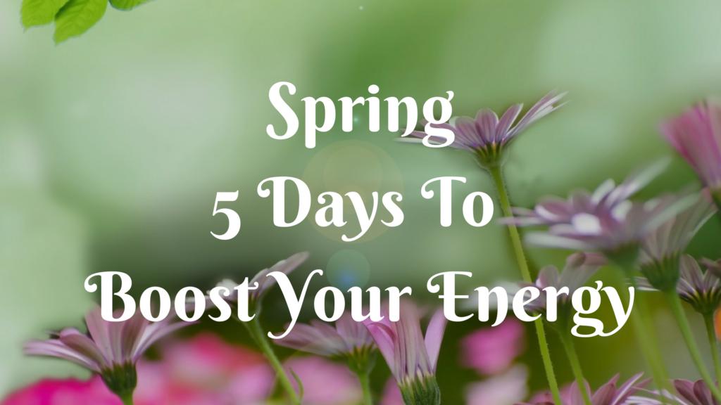 Spring 5 Day Detox