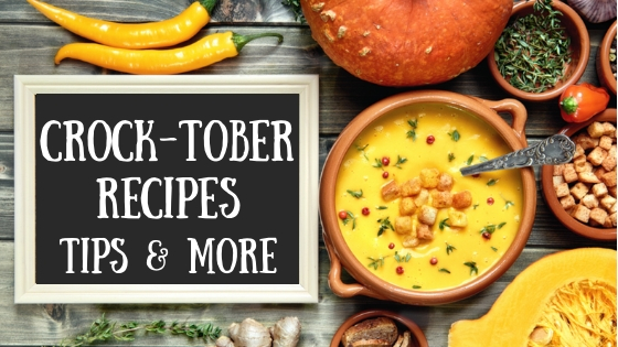 Crock-tober Recipes Tips and More