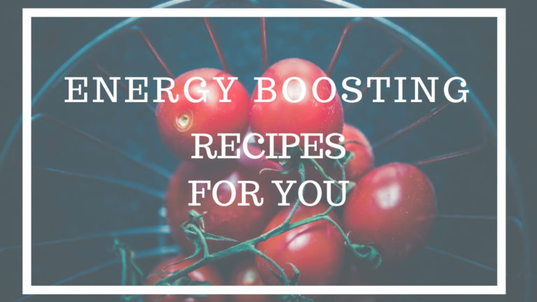 Energy Boosting Recipes