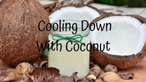 Cooling Down with Coconut