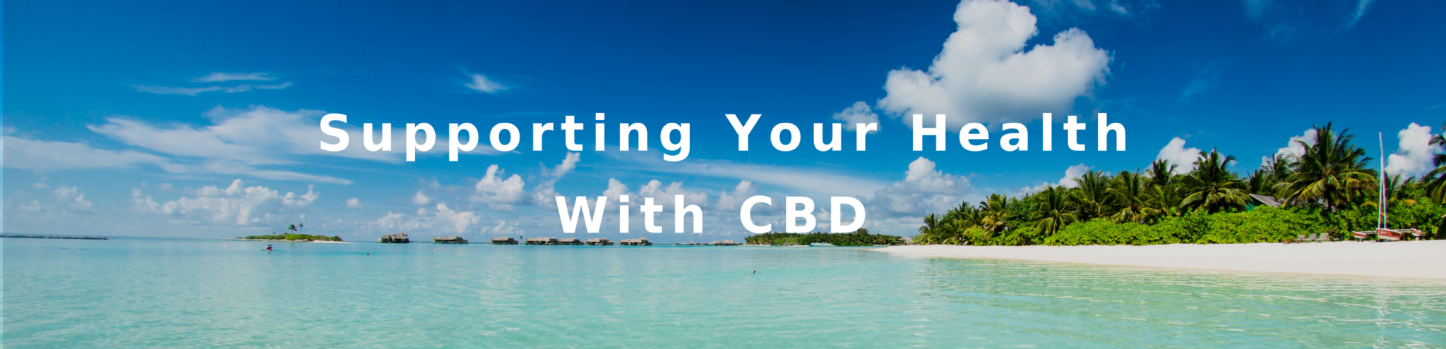 Video Supporting Your Health with CBD
