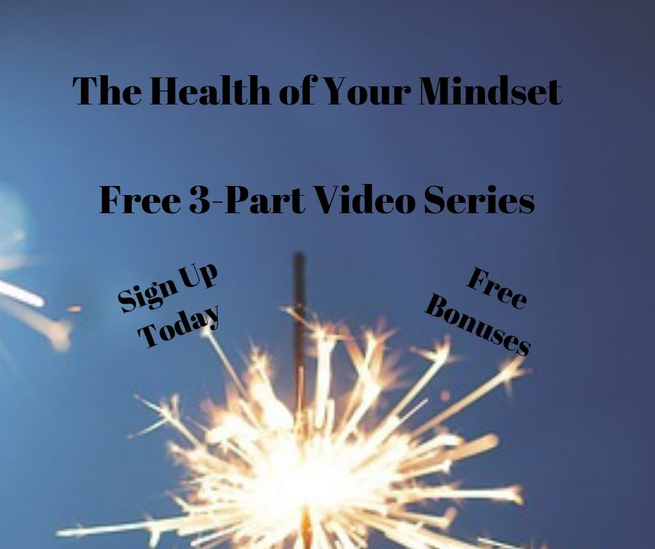Health of Your Mindset Video Series