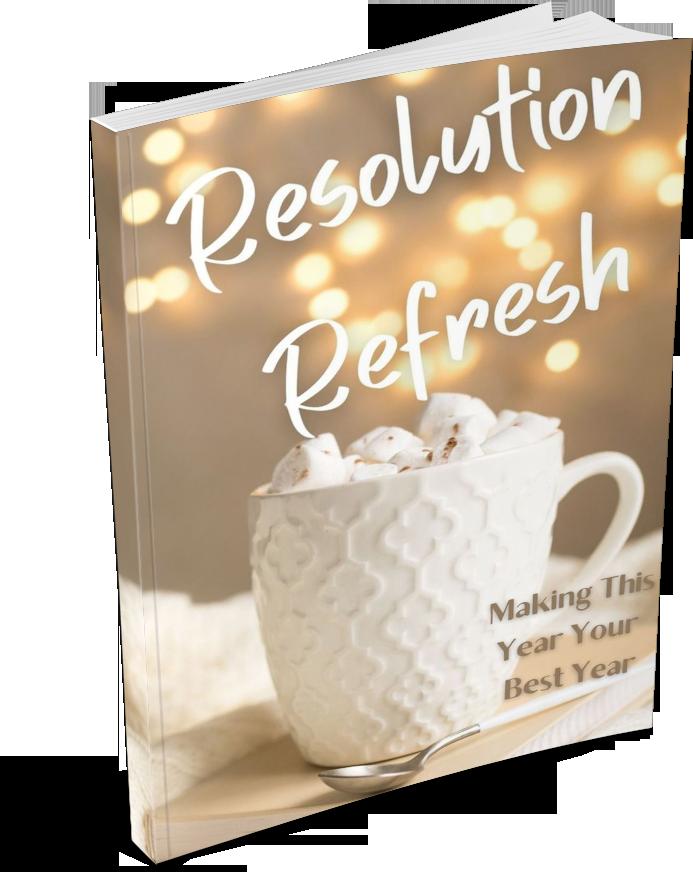 Resolution Refresh Guide