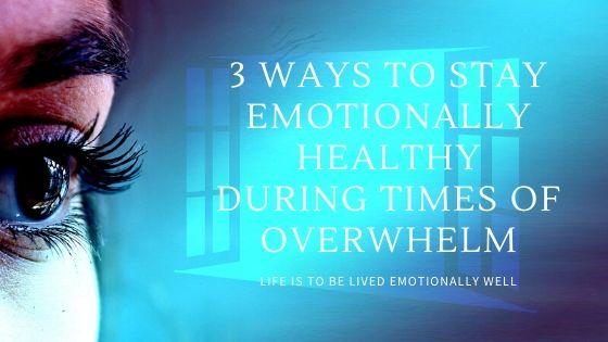 Overcome Emotional Overwhelm