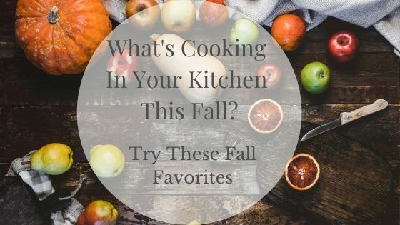 What's cooking in your kitchen this fall