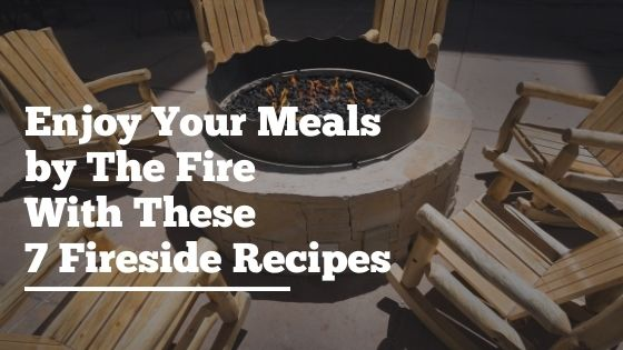 Fireside Recipes