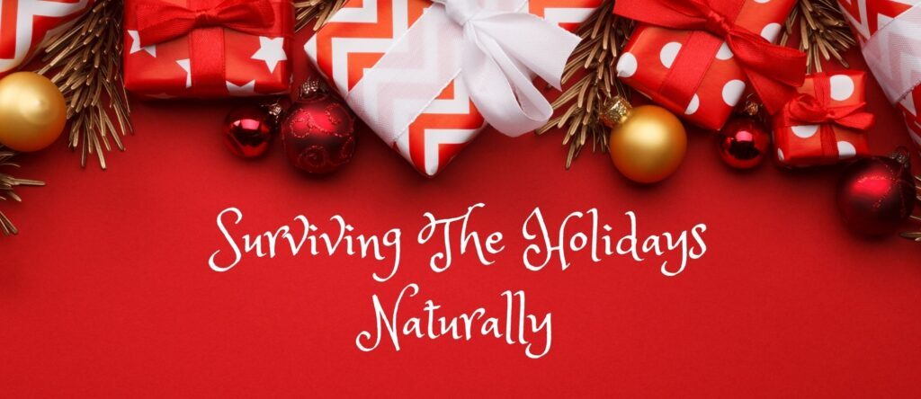 surviving the holidays naturally