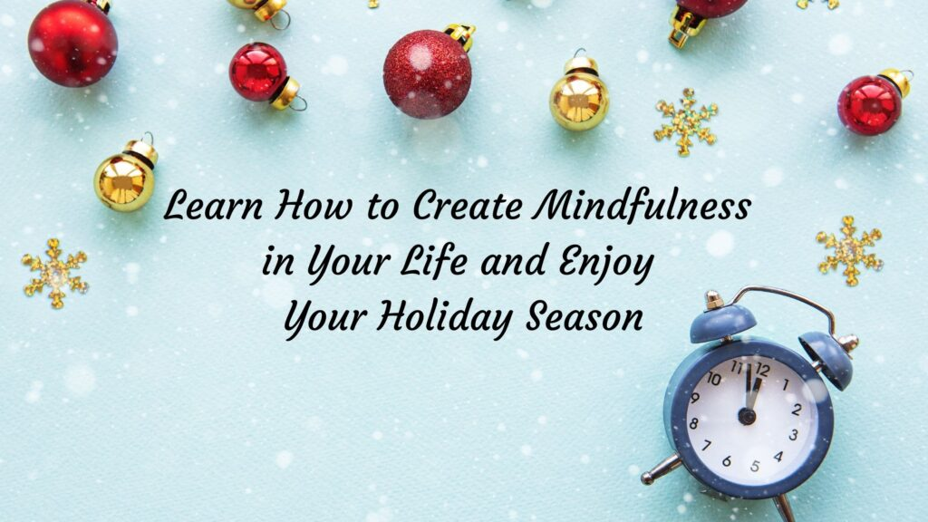 Mindfulness for the Holidays