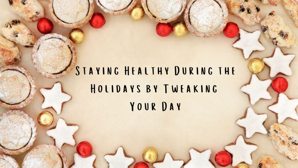 Blog Header - Staying Health During the Holidays