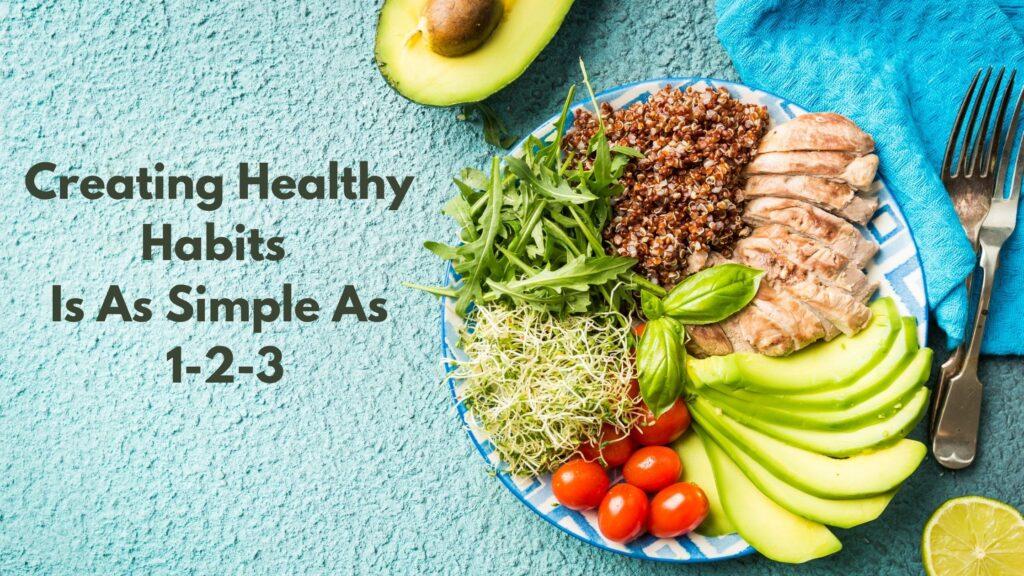 3 Healthy Habits