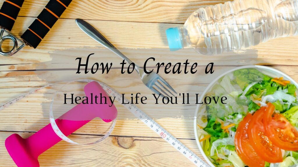 Blog Header - How to create a healthy life