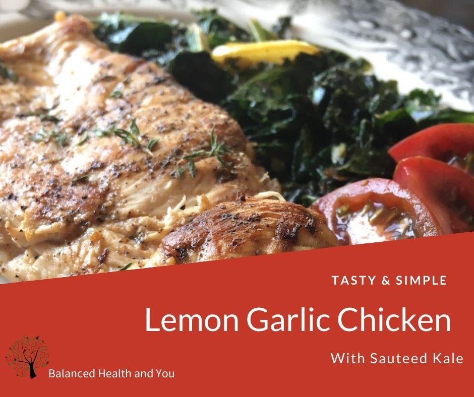 Lemon Garlic Chicken with Sautéed Kale
