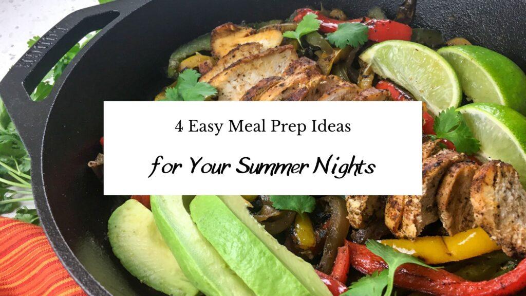 4 Meal Prep Ideas