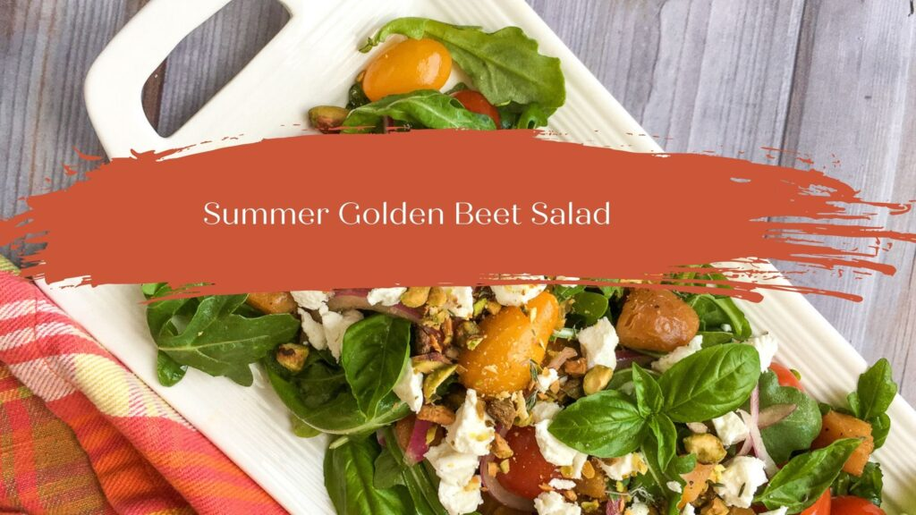 Blog Header - Roasted Golden Beet Salad